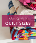 Your Simple Guide To Quilt Sizes