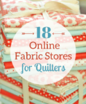 18 Of The Best Online Fabric Stores For Quilters