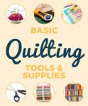 8 Basic Quilting Tools For Beginners