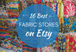 The 16 Best Fabric Shops On Etsy