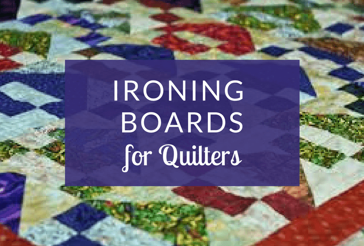 Best Ironing Boards for Quilters