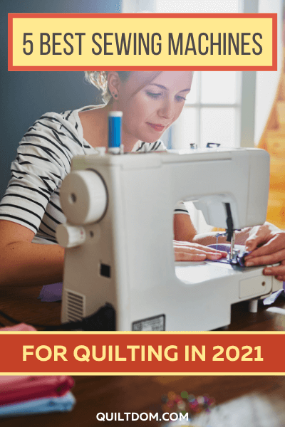 Looking for the best sewing machine for quilting? We've put together our review list of our 5 favorite quilting sewing machines in 2021.