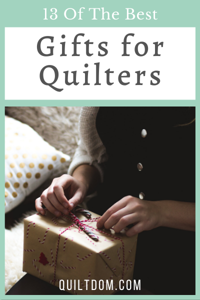 Do you have a quilter in your life, and you're looking for something useful or unique to give to this crafter? Check out these 13 best gifts for quilters.