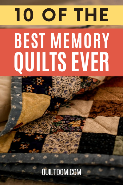 Thinking about making a quilt made in memory of someone who has passed? Or a quilt with your memories? Read on to discover some great memory quilt ideas.