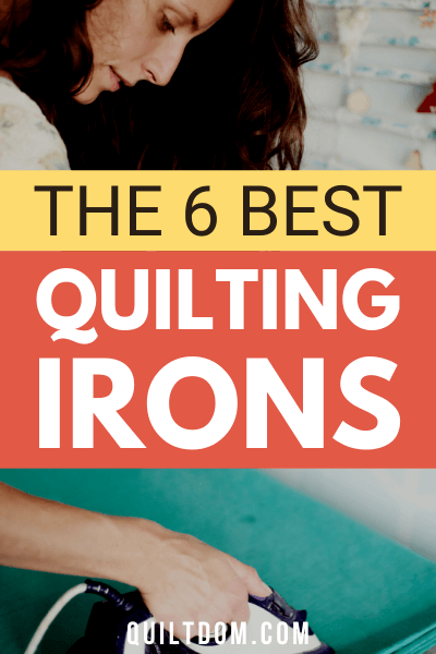 Best quilting iron for 2020. We've reviewed and put together a list of our favorite irons for quilting.