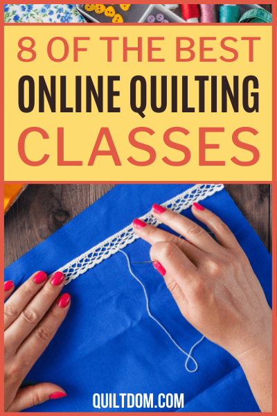 Since not everyone can afford personal quilting lessons, there are online classes available for anyone. Online quilting classes are generally much less expensive than in-person lessons.