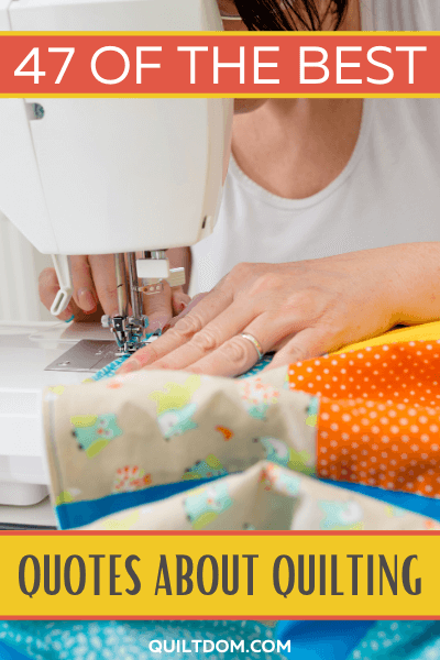 Need a little inspiration for your next project? Or maybe you'd like some ideas for words to embroider on a gift or put in a card to one of your quilting friends. We've curated some of the best quotes about quilting to give you just the right words to express your feelings about your craft.