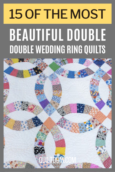 Looking for the perfect gift? Double wedding ring quilts are memorable gifts that are cherished for years. Read this post and discover various double wedding ring quilt patterns.