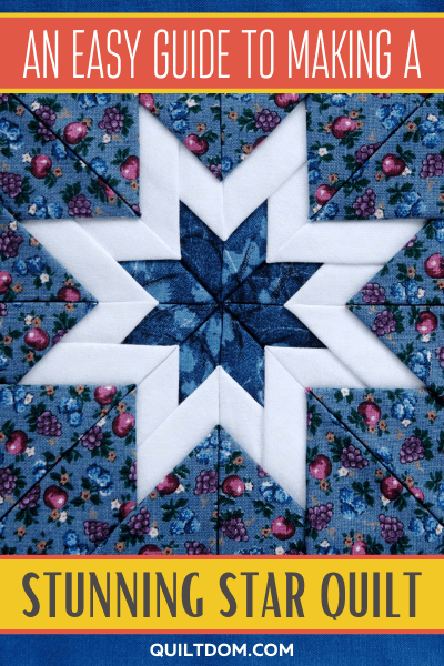 Have you wanted to learn how to make a star quilt? Our easy tutorial will give you all the steps and show you how easy and fun making this quilt pattern is.