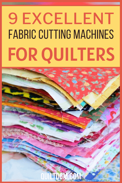 Want an upgrade or a new fabric cutting machine for your quilting projects? Check out our review on 9 of the best cutting machines of all time.