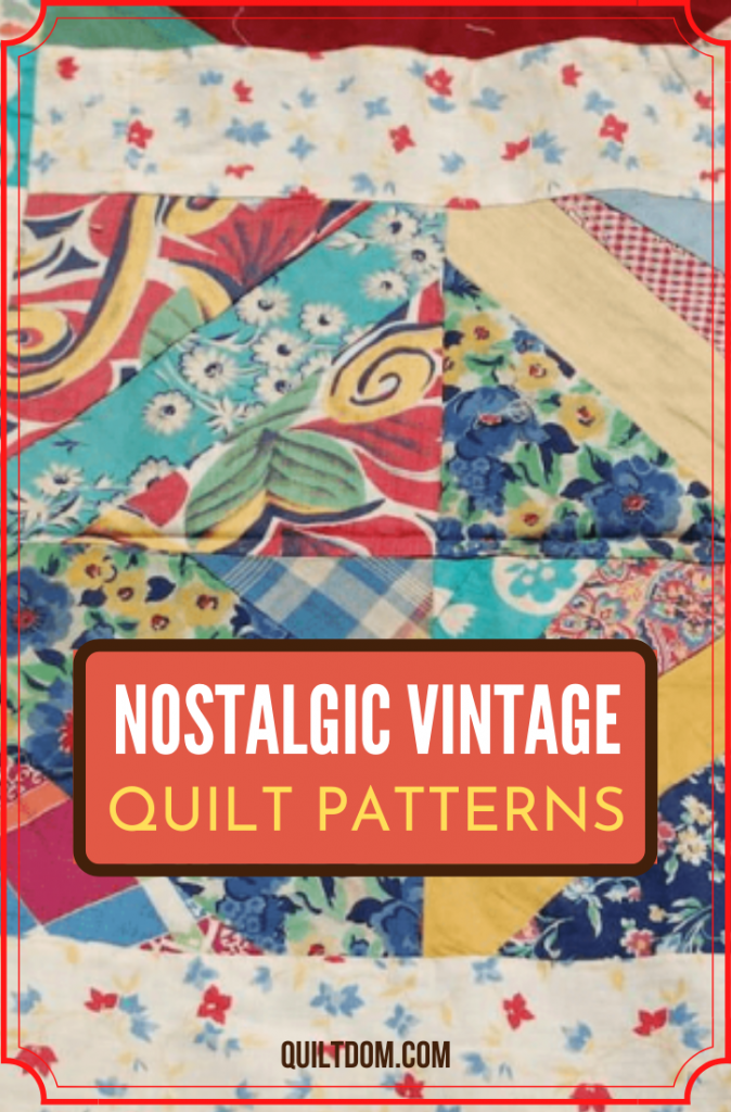 Create beautiful and nostalgic patterns in these collection of vintage quilt patterns for free for you next quilting project.