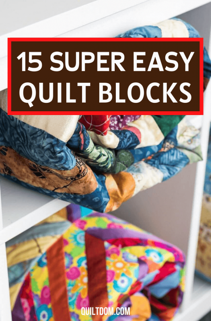 Ever tried looking into a quilted pattern, fell in love with it but somewhat looks complex? Try looking into these easy quilt blocks for your next project.