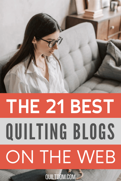 We've done the research on quilt blogs. Here is our list of the best quilting blogs on the web for 2021.