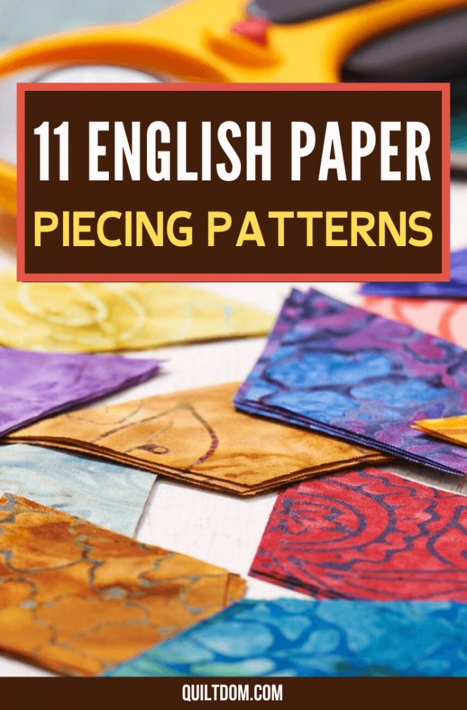 EPP or English paper piecing patterns may look like a complicated design but it is actually not. In this post, you'll know different English paper piecing patterns as well as the basics of EPP quilting.