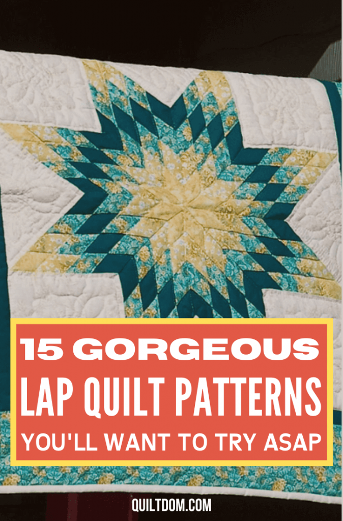 Lap quilt patterns are absolutely beautiful pieces but are very underrated. In this post, discover 15 lap quilt patterns you can try on your next project.